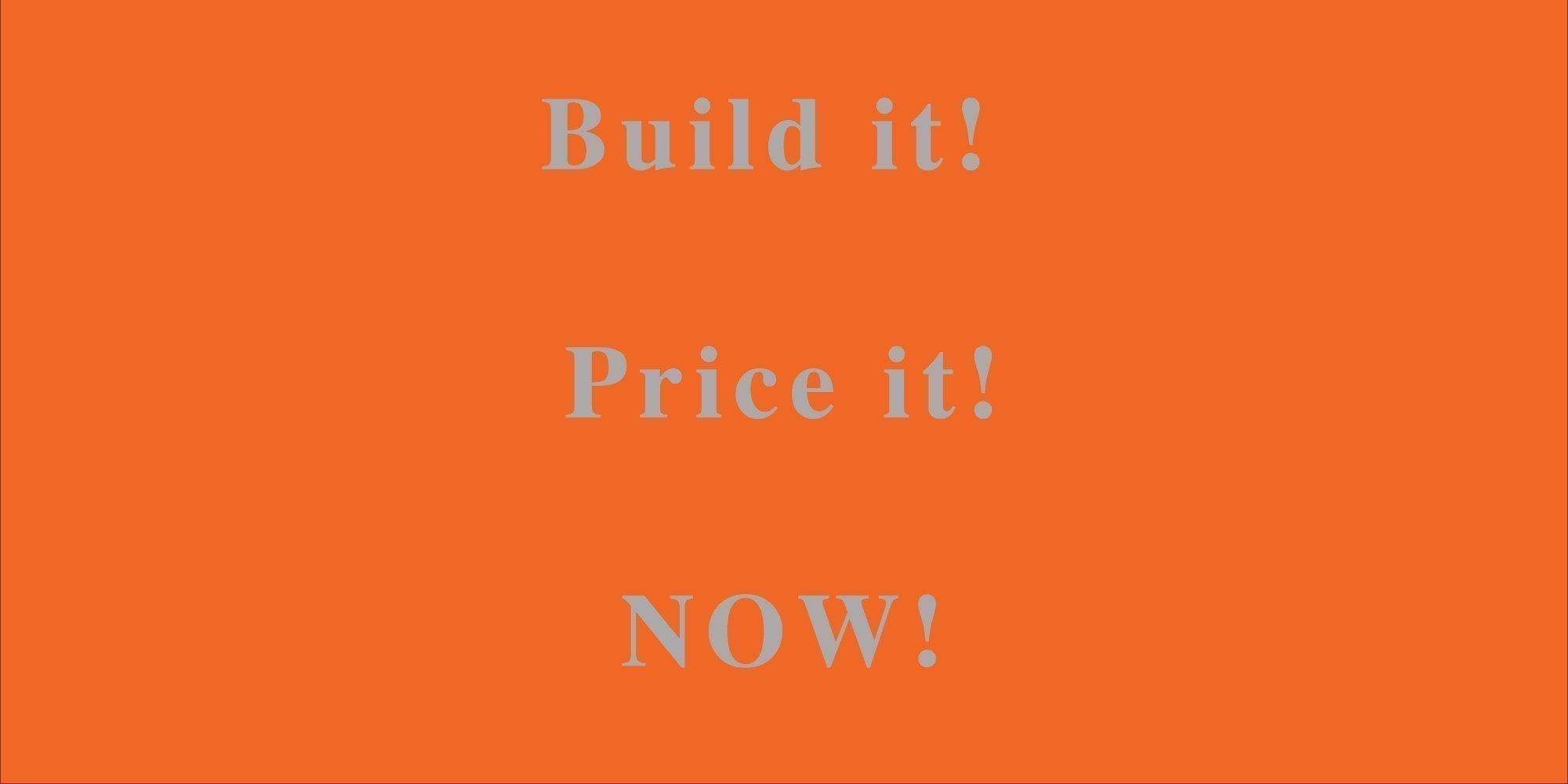 Build it Price it1